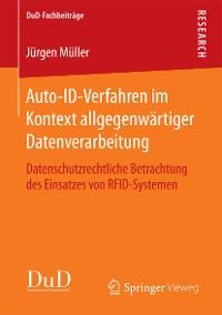 Cover Auto-ID-Verfahren im Kontext allgegenwärtiger Datenverarbeitung