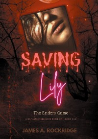 Cover Saving Lily - The Enders Game