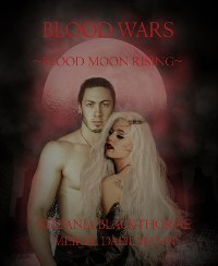 Cover Blood Wars ~Blood Moon Rising~
