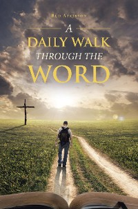 Cover A Daily Walk Through the Word