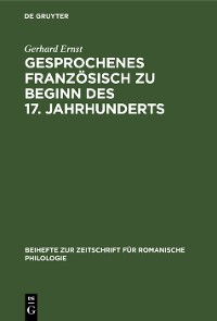 Cover Gesprochenes Französisch zu Beginn des 17. Jahrhunderts