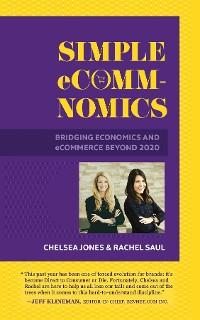 Cover Simple eComm-Nomics; Bridging Economics and eCommerce Beyond 2020