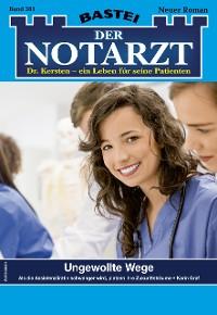 Cover Der Notarzt 381 - Arztroman