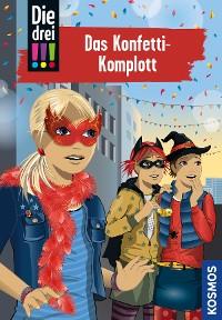 Cover Die drei !!!, 82, Das Konfetti-Komplott (drei Ausrufezeichen)
