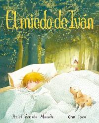 Cover El miedo de Iván (Ivan's Fear)