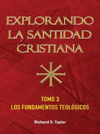 Cover Explorando LA Santidad Christiana, tomo 3