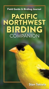 Cover Pacific Northwest Birding Companion