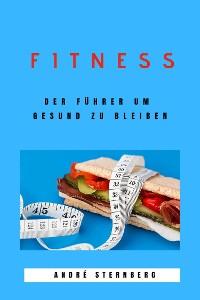 Cover Fitness - Der Führer um gesund zu bleiben