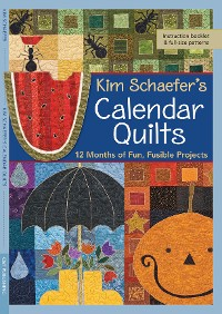 Cover Kim Schaefer's Calendar Quilts