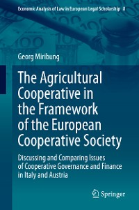 Cover The Agricultural Cooperative in the Framework of the European Cooperative Society