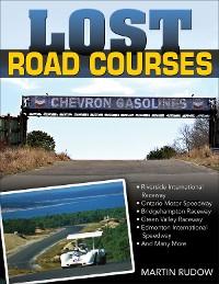 Cover Lost Road Courses: Riverside, Ontario, Bridgehampton & More
