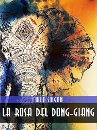 Cover La Rosa del Dong-Giang