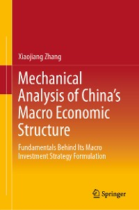 Cover Mechanical Analysis of China's Macro Economic Structure