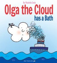 Cover Olga the Cloud has a Bath