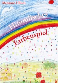 Cover Himmlisches Farbenspiel