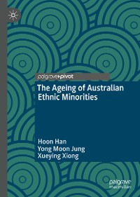 Cover The Ageing of Australian Ethnic Minorities