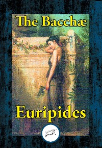 Cover The Bacchae