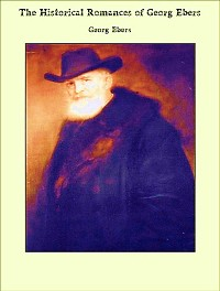 Cover The Complete Historical Novels Of Georg Ebers