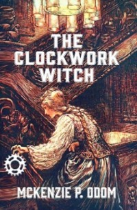 Cover The Clockwork Witch