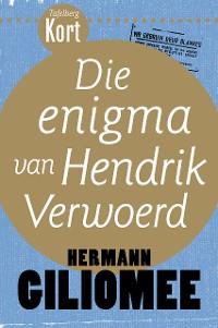 Cover Tafelberg Kort: Die enigma van Hendrik Verwoerd