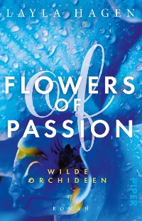 Cover Flowers of Passion – Wilde Orchideen