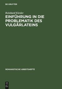 Cover Einführung in die Problematik des Vulgärlateins