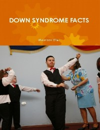 Cover Down Syndrome Facts (a Guide for Parents and Professionals)