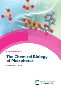 Cover The Chemical Biology of Phosphorus