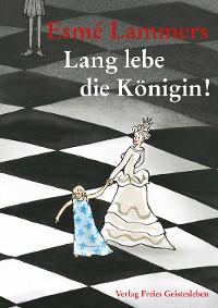 Cover Lang lebe die Königin!