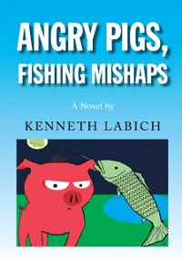Cover Angry Pigs, Fishing Mishaps