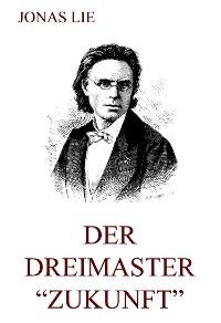 """Cover Der Dreimaster """"Zukunft"""""""