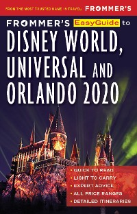 Cover Frommer's EasyGuide to Disney World, Universal and Orlando 2020