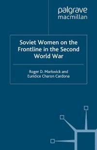 Cover Soviet Women on the Frontline in the Second World War