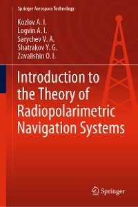 Cover Introduction to the Theory of Radiopolarimetric Navigation Systems