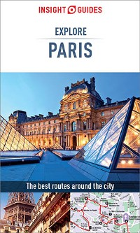 Cover Insight Guides Explore Paris (Travel Guide eBook)