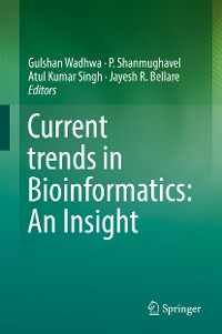 Cover Current trends in Bioinformatics: An Insight