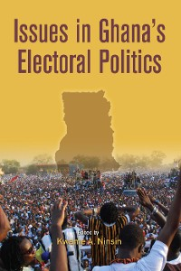 Cover Issues in Ghana's Electoral Politics