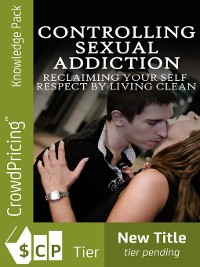 Cover Controlling Sexual Addiction