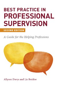 Cover Best Practice in Professional Supervision, Second Edition