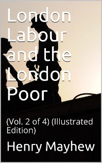 Cover London Labour and the London Poor (Vol. 2 of 4)