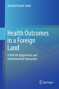 Cover Health Outcomes in a Foreign Land