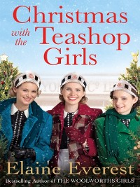 Cover Christmas with the Teashop Girls
