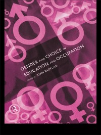 Cover Gender and Choice in Education and Occupation