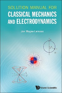 Cover Solution Manual For Classical Mechanics And Electrodynamics
