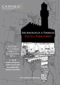 Cover Archeologia a Firenze: Città e Territorio