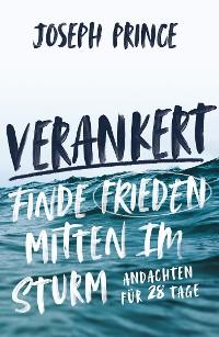 Cover Verankert - Finde Frieden mitten im Sturm