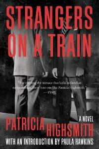Cover Strangers on a Train: A Novel