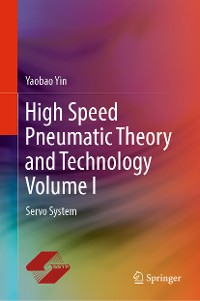Cover High Speed Pneumatic Theory and Technology Volume I