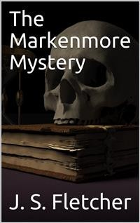 Cover The Markenmore Mystery