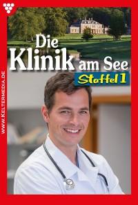 Cover Die Klinik am See Staffel 1 – Arztroman